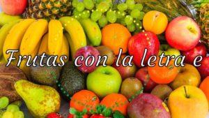frutas con la letra e - frutas con la e en inglés
