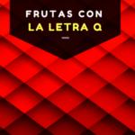 frutas con la letra q