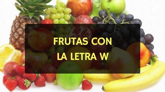 frutas con w