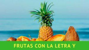 frutas con la letra y