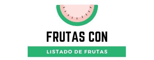 Frutas con – Descubrelas Todas